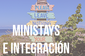 Ministays e integración